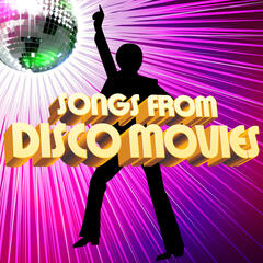 Songs from Disco Movies