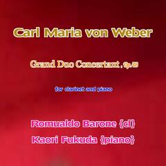 Weber: Gran Duo Concertant, Op. 48 for Clarinet and Piano