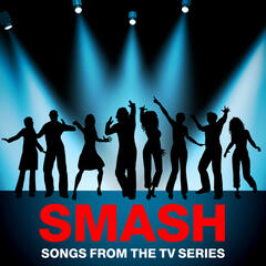 Smash - Songs from the TV Series