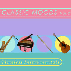 Timeless Instrumentals: Classic Moods Vol 2