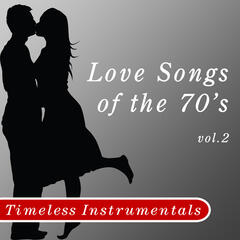 Timeless Instrumental: Love Songs Of The 70's - Volume 2