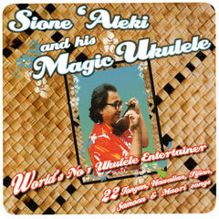 Sione 'Aleki & His Magic Ukelele