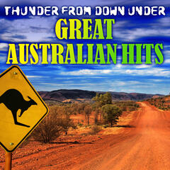 Thunder from Down Under: Great Australian Hits