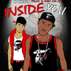 Inside You (feat. D.Rec.or.d)