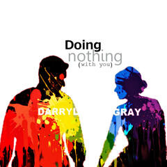 Doing nothing (with you)