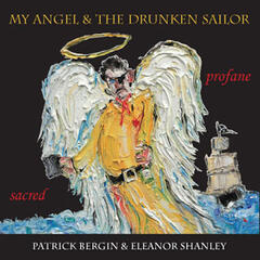 My Angel and The Drunken Sailor