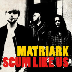 Scum Like Us