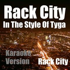 Rack City (In The Style Of Tyga) [Karaoke Version]