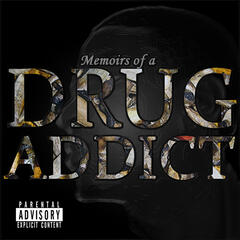 Memoirs of a Drug Addict