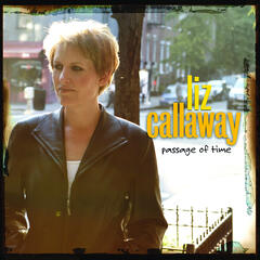 Liz Callaway: Passage of Time