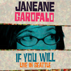 Janeane Garofalo: If You Will