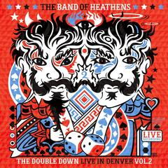 The Double Down - Live in Denver, Volume 2