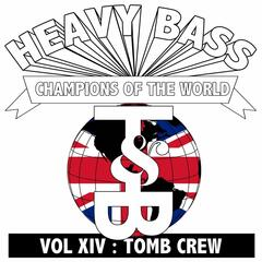 Heavy Bass Champions of the World Vol. XIV