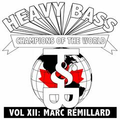 Heavy Bass Champions of the World Vol. XII