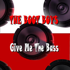 Give Me the Bass