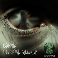 Rise Of The Fallen EP