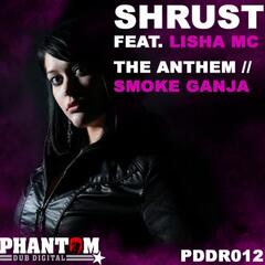 The Anthem / Smoke Ganja