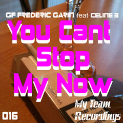You Cant Stop My Now
