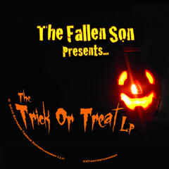 The Fallen Son Presents: The Trick or Treat LP