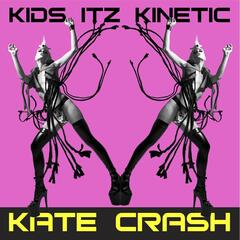 Kids Itz Kinetic (We Are Electric) - Single