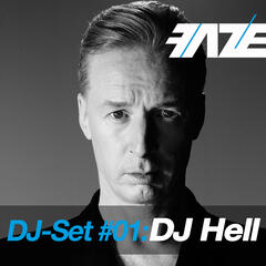 Faze DJ-Set #01: DJ Hell (Mixed By DJ Hell)