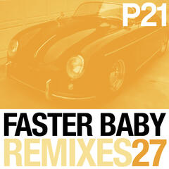 Faster Baby Remixes