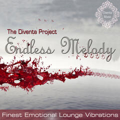 Endless Melody (Finest Emotional Lounge Vibrations)