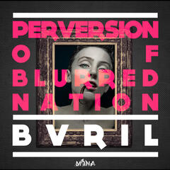 Perversion of Blurred Nation