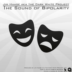 The Sound of Bipolarity