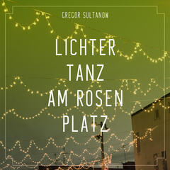 Lichtertanz am Rosenplatz