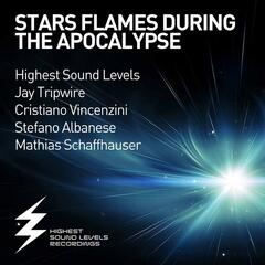 Stars Flames During the Apocalypse