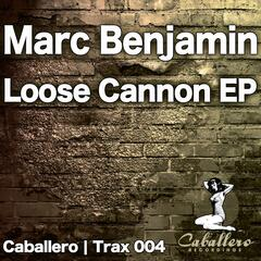 Loose Cannon EP