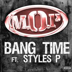 Bang Time Feat. Styles P