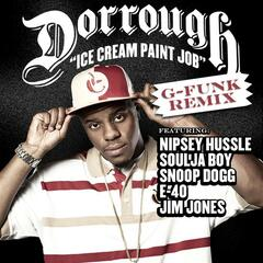 Ice Cream Paint Job (g-funk Remix) Feat. Snoop Dogg; Nipsey Hussle; Soulja Boy; E-40; Jim Jones