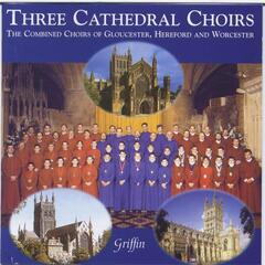 Three Cathedral Choirs - for the 1999 Festival
