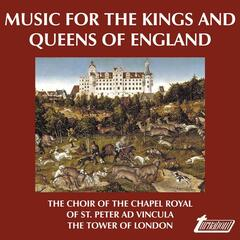 Music for the Kings and Queens of England (VOX Reissue)