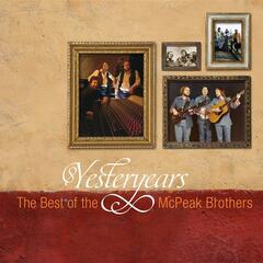 Yesteryears: The Best of the McPeak Brothers