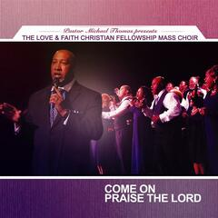 Come On Praise the Lord - Single