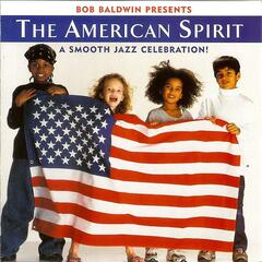 The American Spirit: A Smooth Jazz Celebration