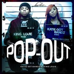 Pop Out (feat. King Louie) - Single