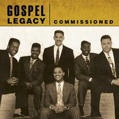 Commissioned - Gospel Legacy