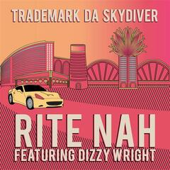 Rite Nah (feat. Dizzy Wright) - Single
