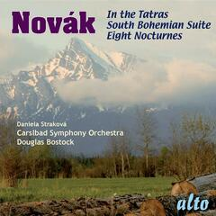 NOVAK: Eight Nocturnes; South Bohemian Suite; In the Tatras