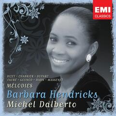 Barbara Hendricks: Chansons & Melodies