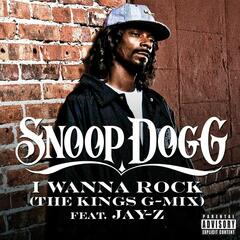 I Wanna Rock (The Kings G-Mix) (Explicit)