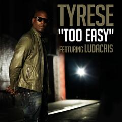 Too Easy (feat. Ludacris)