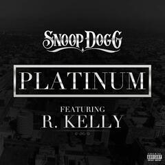Platinum (feat. R. Kelly)