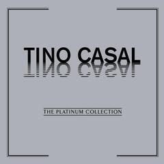 The Platinum Collection: Tino Casal