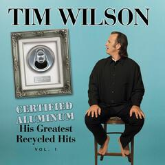 Certified Aluminum: His Greatest Recycled Hits Volume 1