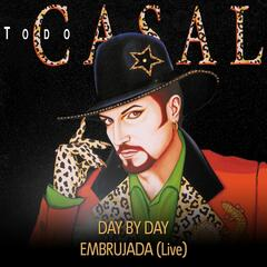Day By Day / Embrujada
